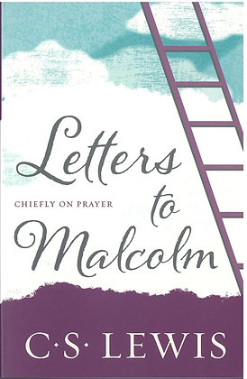 Letters to Malcolm : Chiefly on Prayer