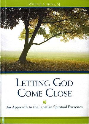 LETTING GOD COME CLOSE / 讓主靠近