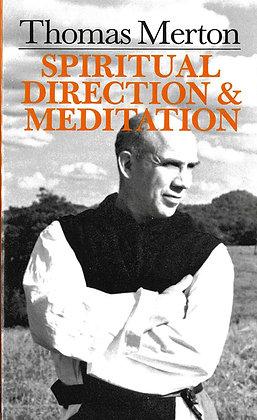 SPIRITUAL DIRECTION & MEDITATION