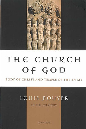 The Church of God: Body of Christ and Temple of the Spirit
