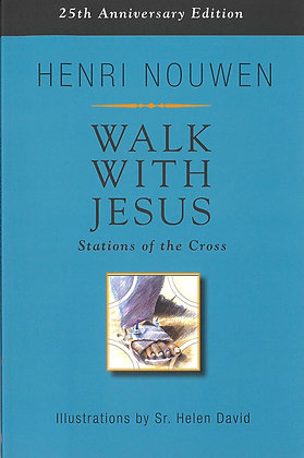WALK WITH JESUS - Stations of the Cross (25th Anniversary Ed)