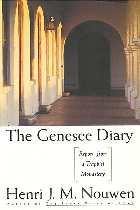 THE GENESEE DIARY - Report from a Trappist Monastery