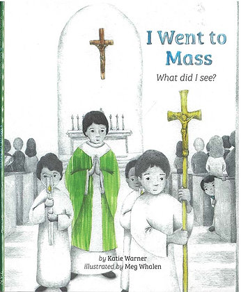 I Went to Mass : What Did I See?