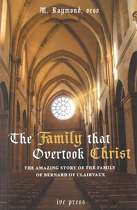 The Family that Overtook Christ