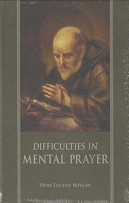 DIFFICULTIES IN MENTAL PRAYER (HC)