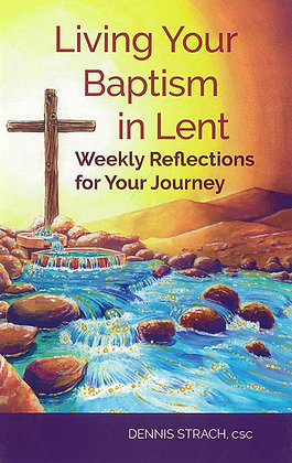 LIVING YOUR BAPTISM IN LENT