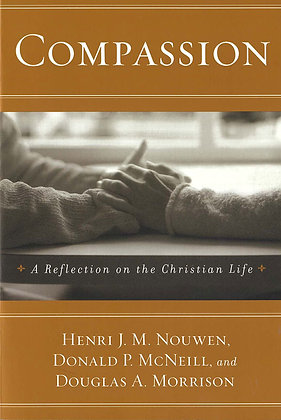 COMPASSION - A Reflection on the Christian Life