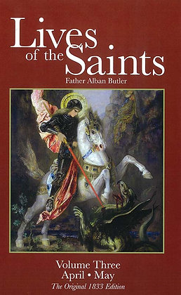 LIVES OF THE SAINTS VOLUME THREE (HC)
