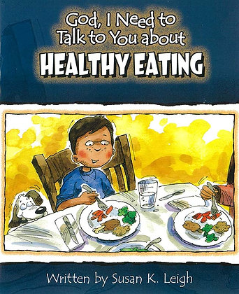 HEALTHY EATING - God I Need To Talk To You About
