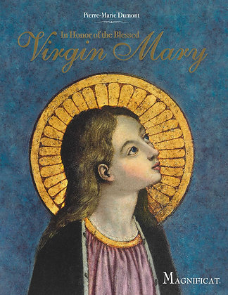 IN HONOR OF THE BLESSED VIRGIN MARY