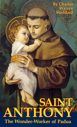 ST.ANTONY, THE WONDER-WORKER OF PADUA