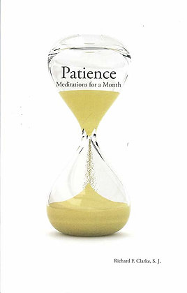 PATIENCE Meditations for a Month