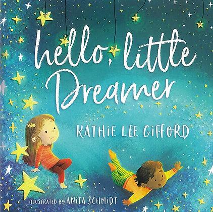 HELLO, LITTLE DREAMER (HC)