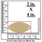 Oval Leather Barrette Blank Size  - Ohio Leather Company