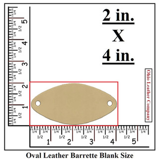 Oval Leather Barrette Blank Size  - OhioLeatherCompany.com