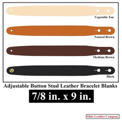 Adjustable Buttton Stud Leather Bracelet Blanks - 7/8 in. x 9 in. - OhioLeatherCompany.com -1