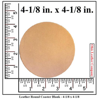 Leather Round Coaster Blank Size - 4-1/8 in. - OhioLeatherCompany.com