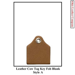 Leather Cow Tag Key Fob Blank - Leather Cattle Tag Key Fob Blank Size - Style A - OhioLeatherCompany.com