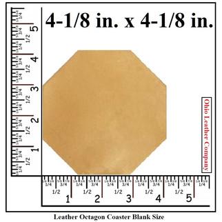 Leather Octagon Coaster Blank Size - OhioLeatherCompany.com