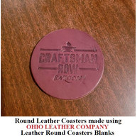 Leather Round Coaster Blanks - 3 Sizes to choose from 3-1/4 in. - 3-5/8 in. - 4-1/8 in. - OhioLeatherCompany.com -05
