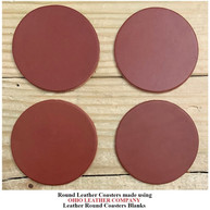 Leather Round Coaster Blanks - 3 Sizes to choose from 3-1/4 in. - 3-5/8 in. - 4-1/8 in. - OhioLeatherCompany.com -06