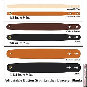 Adjustable Buttton Stud Leather Bracelet Blanks - Choose from 3 Sizes - Adjusts to 2 Sizes - Ohio Leather Company