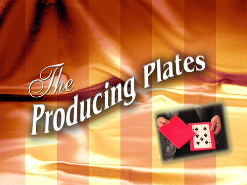 The Producing Plates