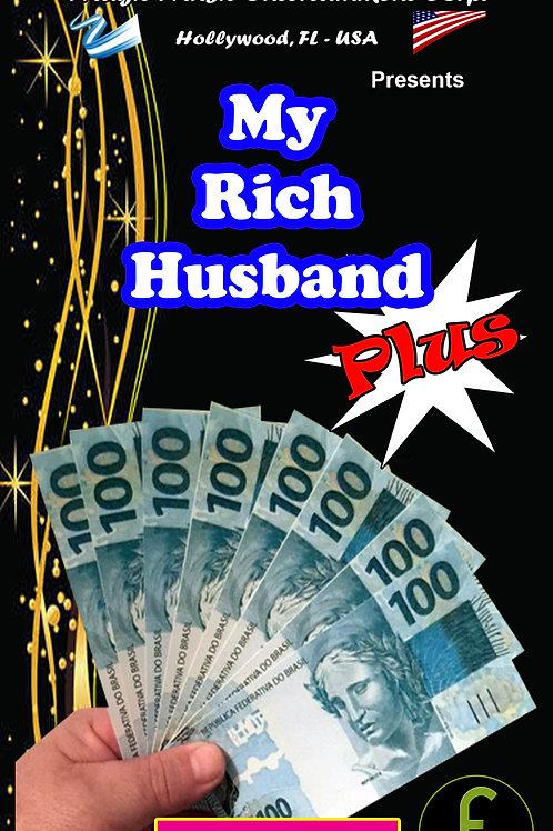 "MY RICH HUSBAND ""PLUS"" -BRASIL"