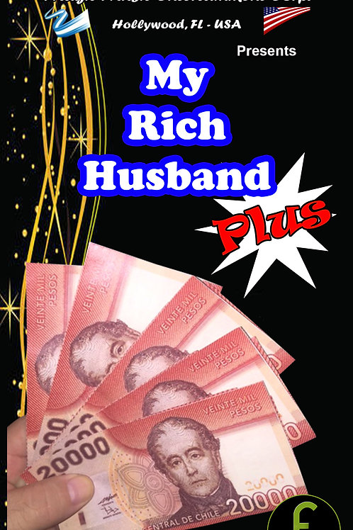 "MY RICH HUSBAND ""PLUS"" - CHILE"