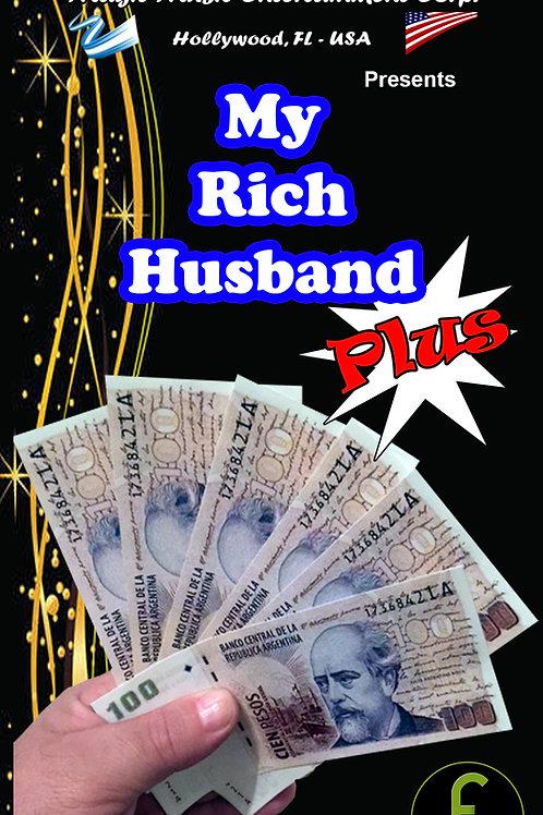 "MY RICH HUSBAND ""PLUS"" -ARGENTINA"