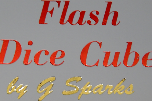FLASH DICE CUBE (White) by G Sparks