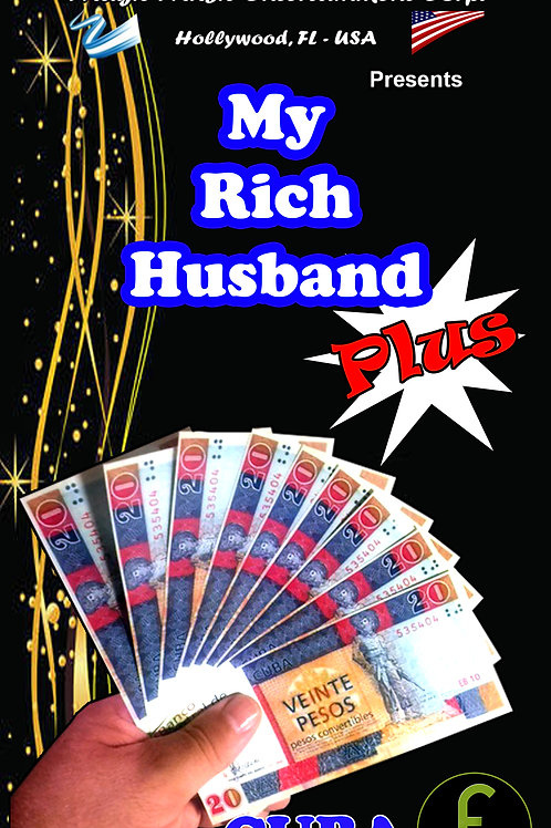 "MY RICH HUSBAND ""PLUS"" -CUBA"