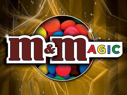 M & M MAGIC