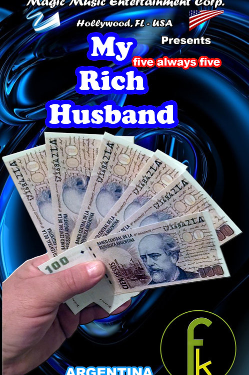 MY RICH HUSBAND -ARGENTINA