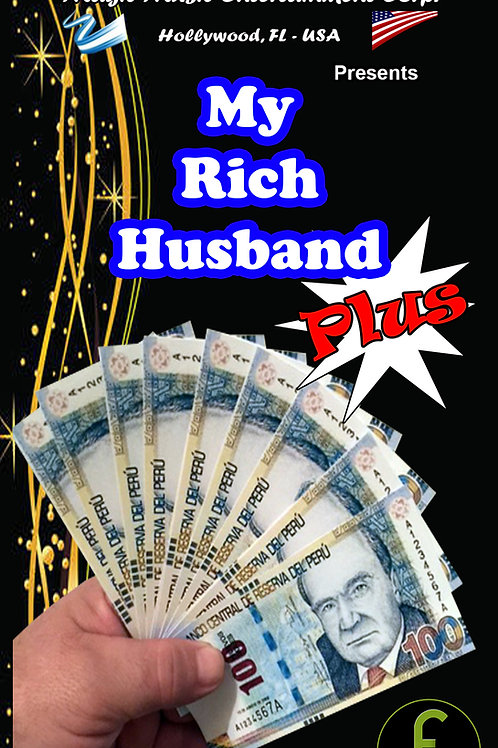 """MY RICH HUSBAND """"PLUS"""" - PERU"""
