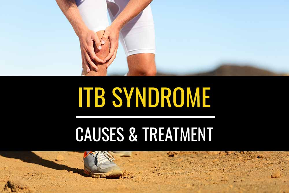 This article explains the causes and treatment for ITB syndrome.