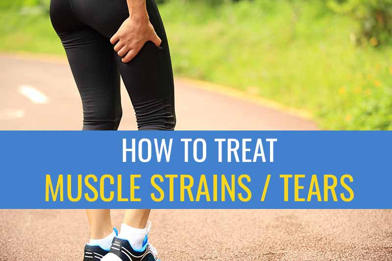 How to treat muscle strains / tears