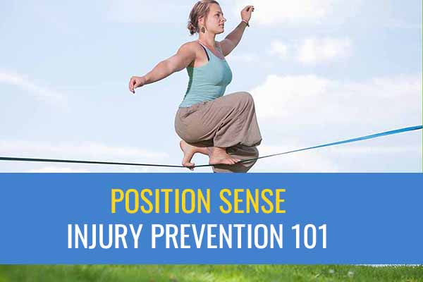 Position sense or proprioception plays an important role in injury prevention.