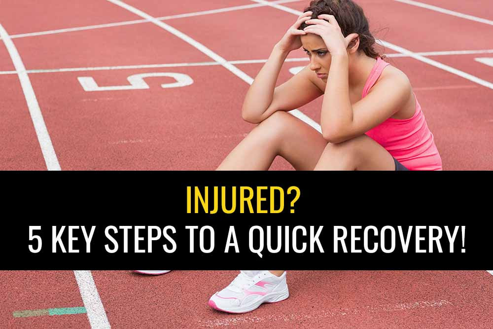 Learn the 5 steps you can take to make a quick injury recovery.