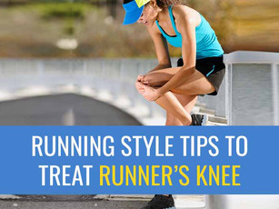 Running style tips that can help Patello-Femoral pain (Runner's Knee)