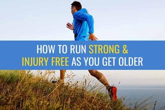 随着年龄的增长,怎样才能跑得强壮而不受伤