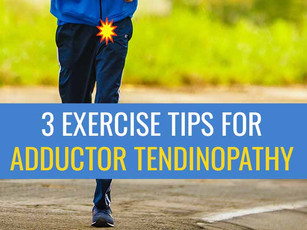 3 Exercise Tips for Runners with Adductor Tendinopathy
