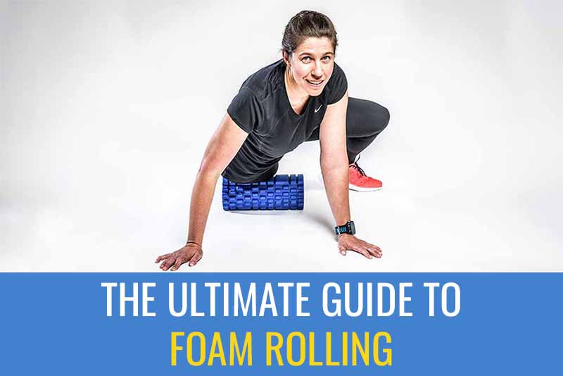 The ultimate guide to Foam Rolling: Learn when, where and how to foam roll for best effect.