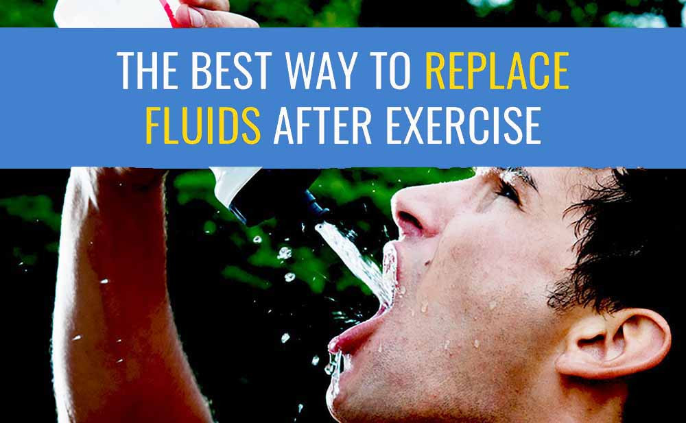 The best way to rehydrate after exercise.