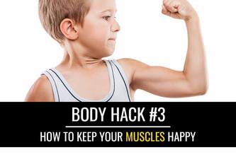 身体黑客#3:如何让你的肌肉快乐