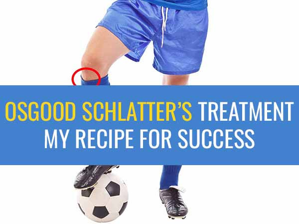 Osgood-Schlatter's Disease Treatment