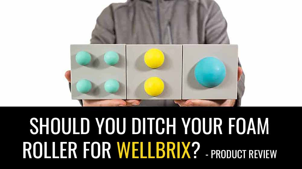 Are WellbriX massge blocks better than foam rolling?