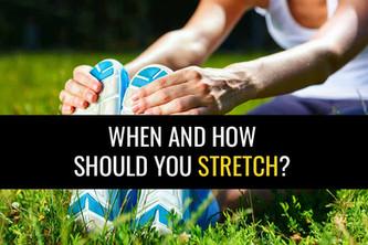 什么时候你应该伸展?