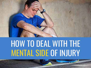 How to deal with the mental side of injury