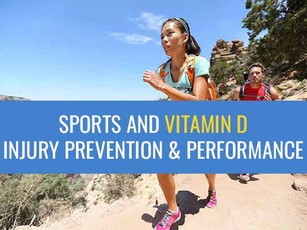 Sports and Vitamin D - Injury prevention and performance